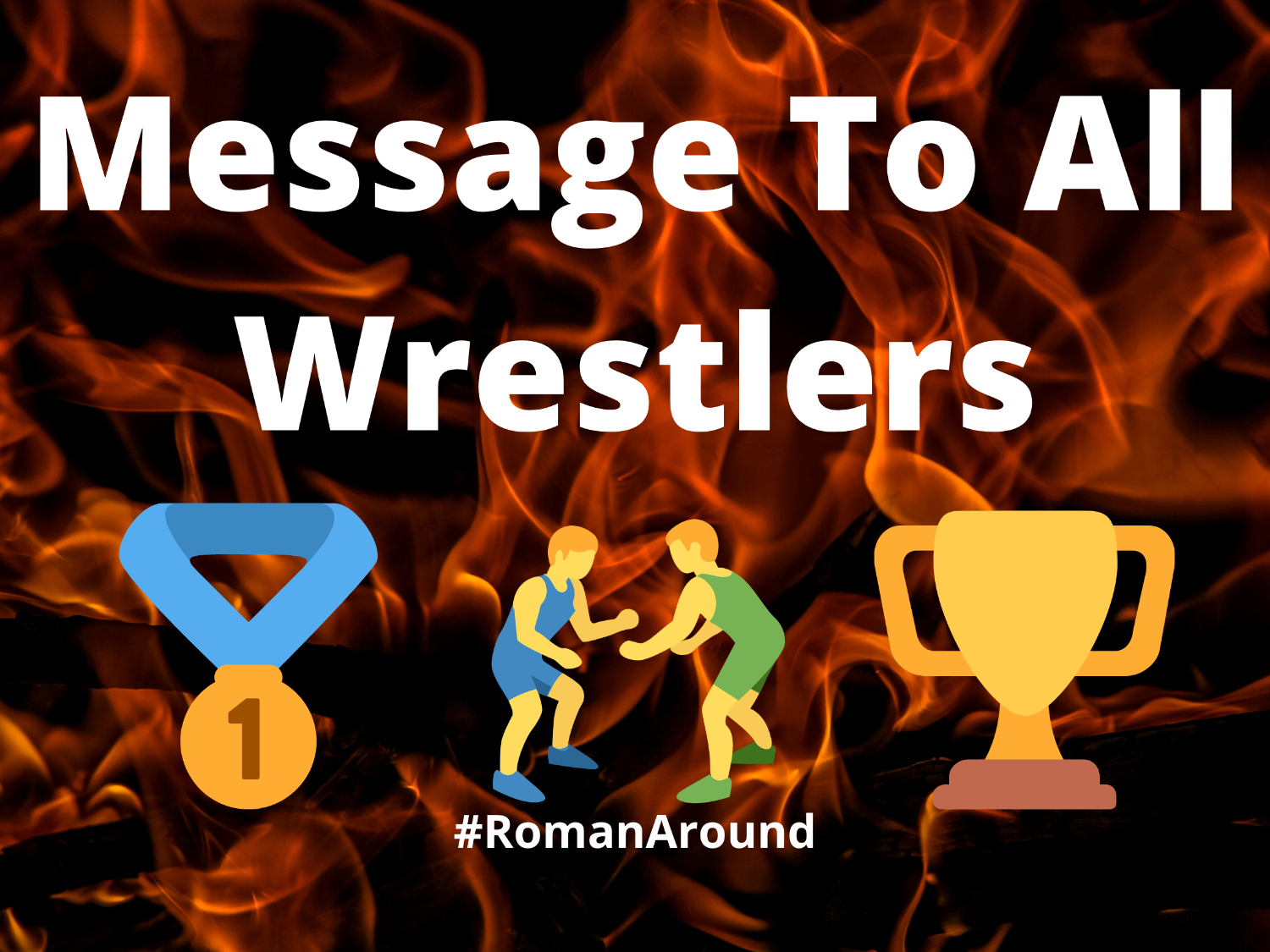 Message To All Wrestlers (1)