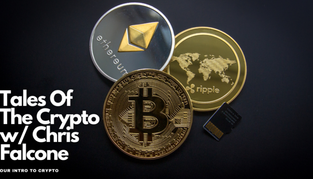 Tales Of The Crypto w_ Chris Falcone